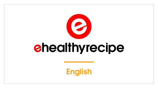 ehealthyrecipe English